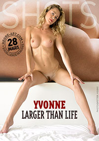 Yvonne Larger than Life - Gorgeous Yvonne just loves getting naked for you!